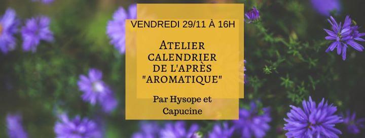 Atelier calendrier de l'après «aromatique»
