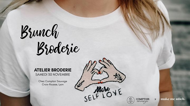 Brunch/ Atelier broderie Make me Stitch x Comptoir sauvage