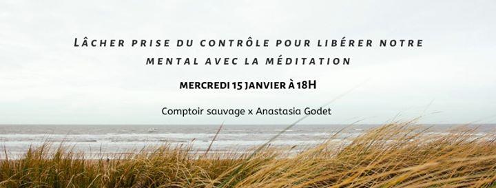 Lâcher prise du contrôle avec la méditation