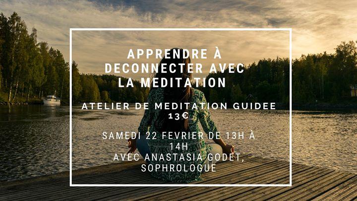 J'apprends à déconnecter avec la méditation